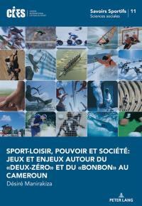 Sport-loisir, pouvoir et société