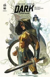 Justice league dark. Volume 3, Guerre magique
