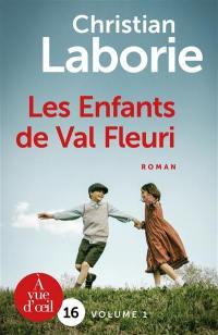 Les enfants du Val Fleuri, n° 1, Les enfants de Val Fleuri