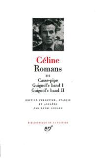 Romans. Volume 3, Casse-pipe