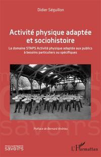 Activité physique adaptée et sociohistoire