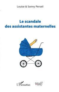 Le scandale des assistantes maternelles