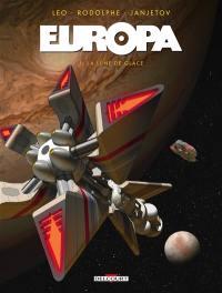 Europa. Volume 1, La lune de glace
