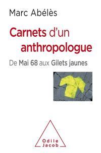 Carnets d'un anthropologue