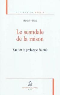 Le scandale de la raison
