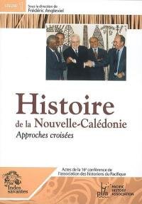 Actes de la 16e Conférence de l'Association des historiens du Pacifique. Volume 1, Histoire de la Nouvelle-Calédonie