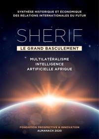 Sherif, le grand basculement