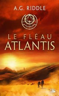 La trilogie Atlantis. Vol. 2. Le fléau Atlantis