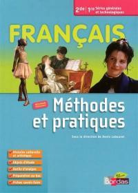 Français 2de-1re séries générales et technologiques : méthodes et pratiques : nouveau programme