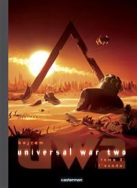 Universal war two. Volume 3, L'exode