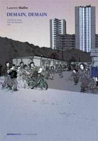Demain, demain. Volume 2, Gennevilliers, cité de transit