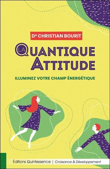 La quantique attitude