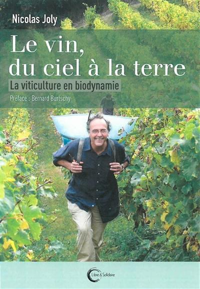 Le vin, du ciel à la terre
