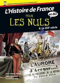 L'histoire de France pour les nuls en BD. Volume 9, Le XIXe siècle