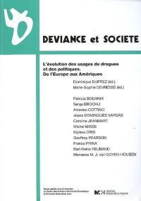 Déviance et société. n° 3 (2008), L'évolution des usages de drogues et des politiques, de l'Europe aux Amériques