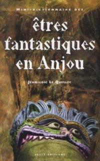 Mini-dictionnaire des êtres fantastiques en Anjou