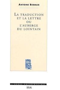 La traduction et la lettre ou L'auberge du lointain