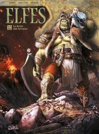 Elfes. Volume 12, La reine des Sylvains