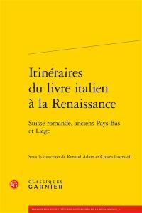 Itinéraires du livre italien à la Renaissance