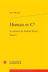 Homais et Cie. Volume 1, Les dessous de Madame Bovary