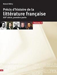 Précis d'histoire de la littérature française. Volume 2-1, XIXe siècle
