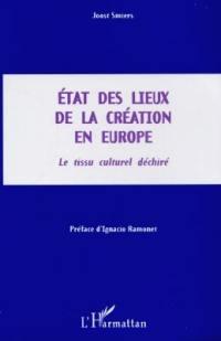 Etat des lieux de la création en Europe