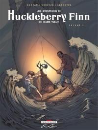 Les aventures de Huckleberry Finn : de Mark Twain. Vol. 2