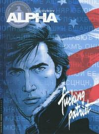Alpha. Volume 11, Fucking patriot