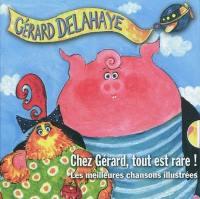 Chez Gérard, tout est rare !