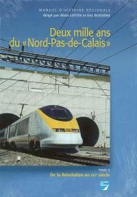 Deux mille ans du Nord-Pas-de-Calais. Volume 2, De la Révolution au XXIe siècle