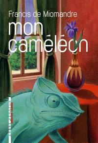 Mon caméléon