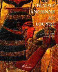 L'Egypte ancienne au Louvre