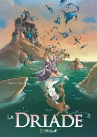 La driade. Volume 1, Ashlyn
