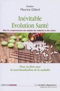 L'inévitable évolution-santé
