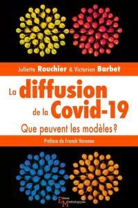La diffusion de la Covid-19
