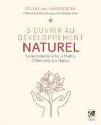 S'ouvrir au développement naturel