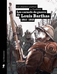 Les carnets de guerre de Louis Barthas