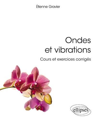 Ondes et vibrations