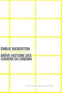 Brève histoire des Cahiers du cinéma
