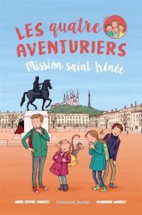 Les quatre aventuriers. Volume 3, Mission saint Irénée