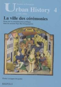 La ville des cérémonies