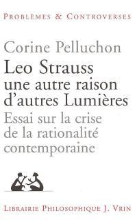 Leo Strauss, une autre raison, d'autres lumières
