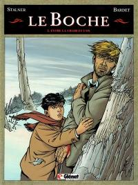 Le Boche. Volume 3, Entre la chair et l'os