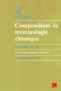 Compendium de terminologie chimique (recommandations IUPAC) avec lexique anglais-français