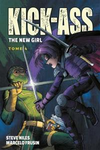 Kick-Ass : the new girl. Vol. 4