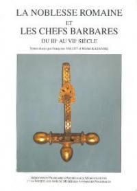 La noblesse romaine et les chefs barbares