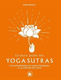 Le petit guide des yoga sutras