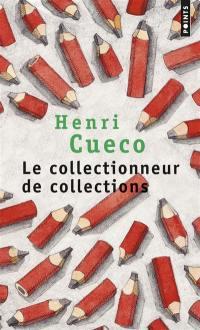 Le collectionneur de collections