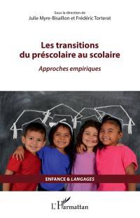 Les transitions du préscolaire au scolaire
