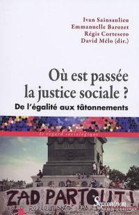 Où est passée la justice sociale ?